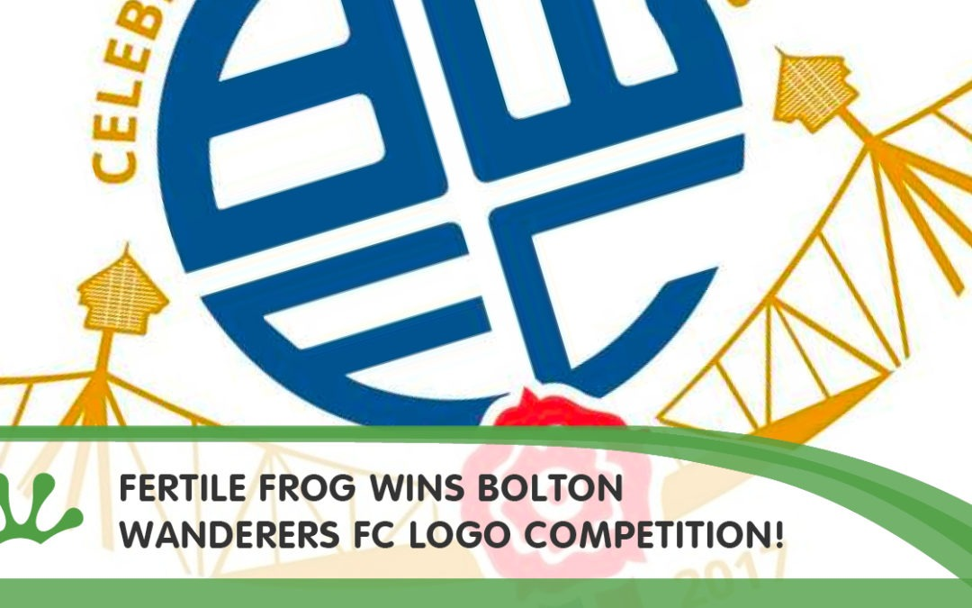 Fertile Frog Wins Bolton Wanderers FC Logo Competition!