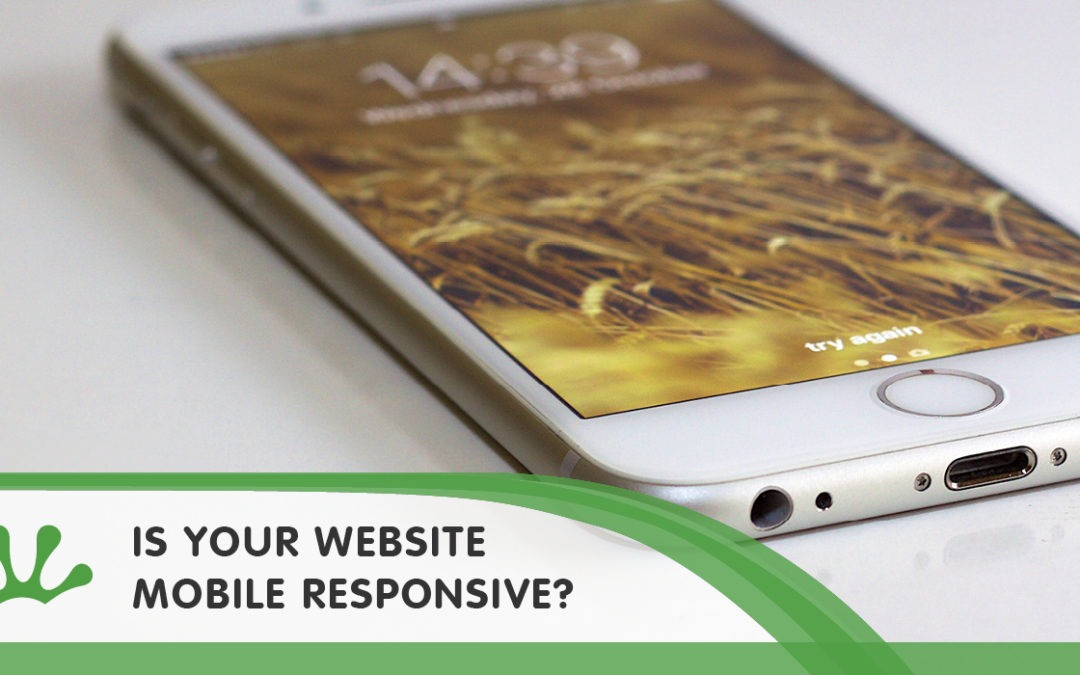 Is Your Website Mobile Responsive?