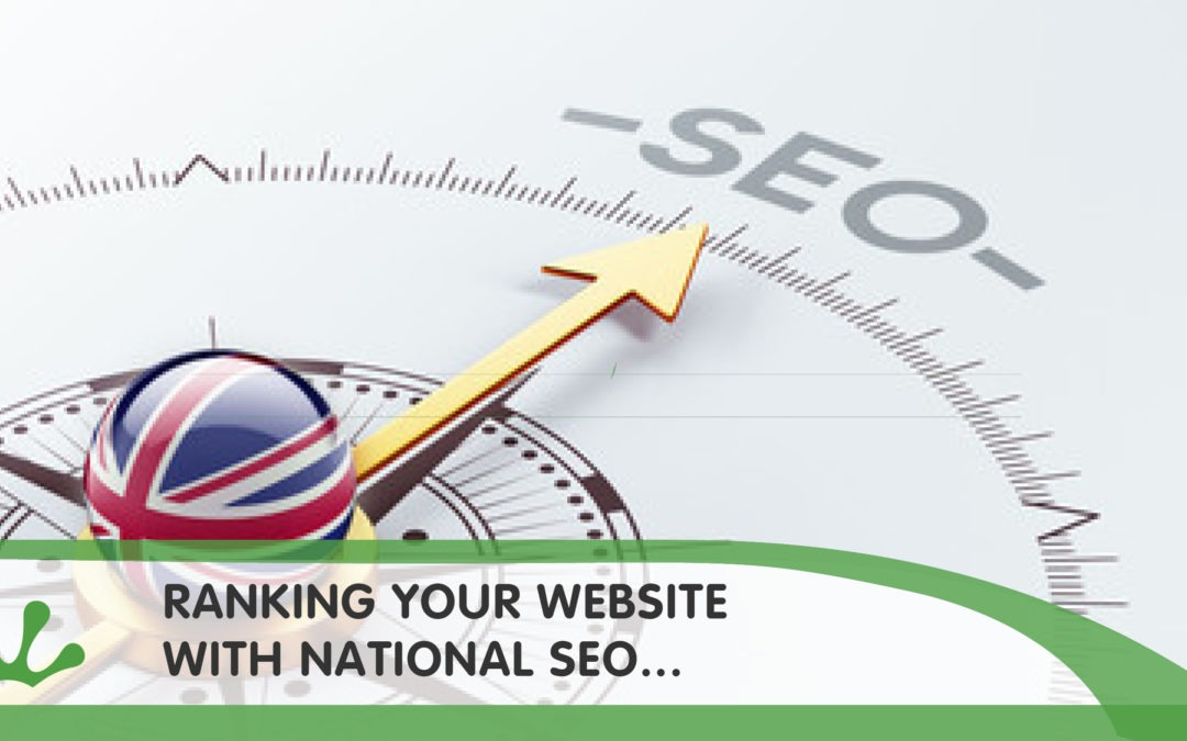 Ranking Your Website Using National SEO