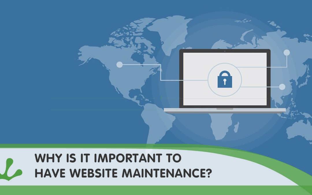 WHY IS IT IMPORTANT TO HAVE A MAINTENANCE PACKAGE ON MY WEBSITE?