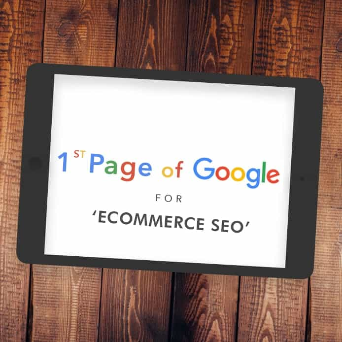 Graphic showing 1st page Google ranking 'ECOMMERCE SEO'