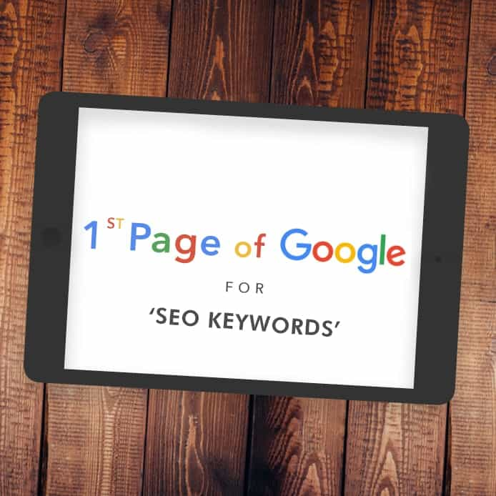 Graphic showing 1st page Google ranking 'SEO KEYWORDS'