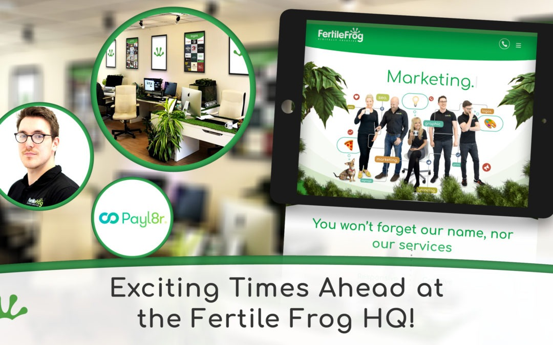 Exciting Times at Fertile Frog HQ!