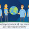 The Importance of Corporate Social Responsibility